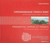 Cumhurbaşkanlığı Tarabya Köşkü (Ciltli)