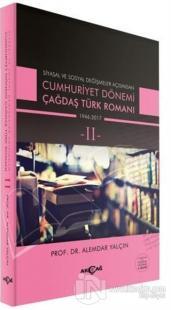 Cumhuriyet Dönemi Çağdaş Türk Romanı Cilt: 2
