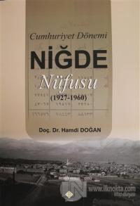 Cumhuriyet Dönemi Niğde Nüfusu (1927-1960)