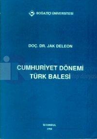 Cumhuriyet Dönemi Türk Balesi