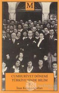 Cumhuriyet Dönemi Türkiye'sinde Bilim 2