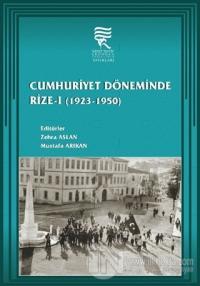 Cumhuriyet Döneminde Rize-1 (1923-1950)