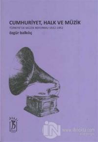 Cumhuriyet, Halk ve Müzik
