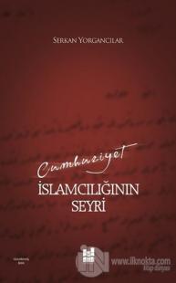 Cumhuriyet İslamcılığının Seyri