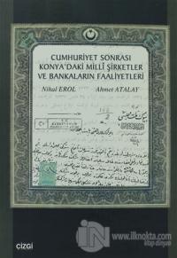 Cumhuriyet Sonrası Konya'daki Milli Şirketler ve Bankaların Faaliyetleri