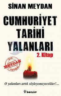 Cumhuriyet Tarihi Yalanları 2. Kitap (İmzalı)