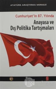 Cumhuriyet'in 87. Yılında Anayasa ve Dış Politika Tartışmaları