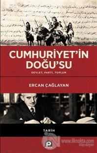 Cumhuriyet'in Doğu'su Ercan Çağlayan