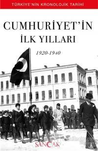 Cumhuriyet'in İlk Yılları (1920-1940)