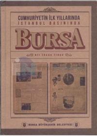 Cumhuriyetin İlk Yıllarında Bursa Basınında Türkiye