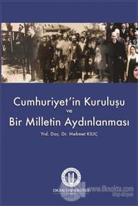 Cumhuriyet'in Kuruluşu ve Bir Milletin Aydınlanması