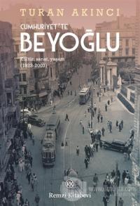 Cumhuriyet'te Beyoğlu %23 indirimli Turan Akıncı
