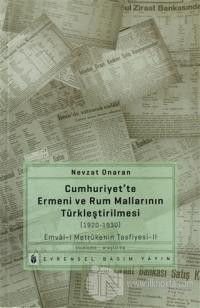 Cumhuriyet'te Ermeni ve Rum Mallarının Türkleştirilmesi (1920-1930)