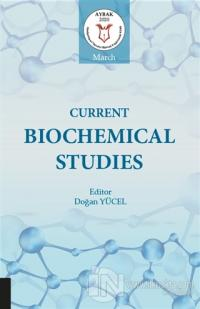 Current Biochemical Studies Doğan Yücel