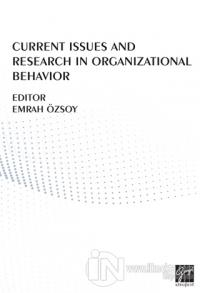 Current Issues And Research In Organizational Behavior Özlem Balaban