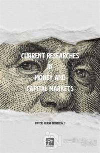 Current Researches in Money and Capital Markets