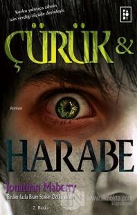 Çürük ve Harabe