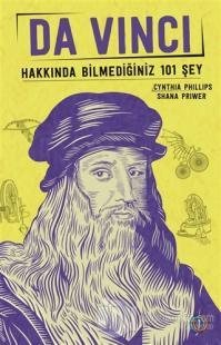 Da Vinci - Hakkında Bilmediğiniz 101 Şey
