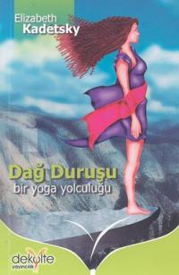 Dağ Duruşu Bir Yoga Yolculuğu