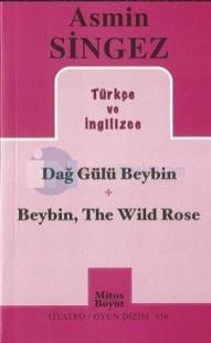 Dağ Gülü Beybin - Beybin, The Wild Rose