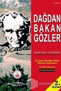 Dağdan Bakan Gözler Mustafa Aydemir