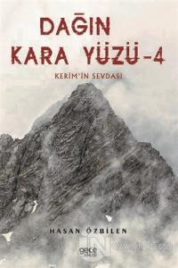 Dağın Kara Yüzü 4 - Kerem'in Sevdası