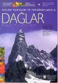 Dağlar Doğa Senfonileri Sesleri Müzikleri ve Fotoğraflarıyla (Kitap+CD) (Ciltli)