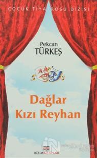 Dağlar Kızı Reyhan %10 indirimli Pekcan Türkeş