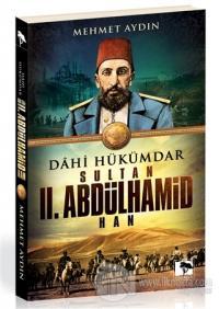 Dahi Hükümdar : Sultan 2. Abdülhamid Han