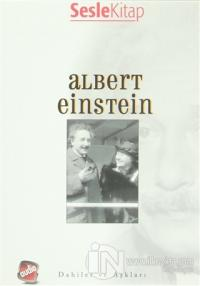 Dahiler ve Aşkları - Albert Einstein