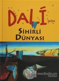 Dali'nin Sihirli Dünyası (Ciltli)