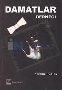 Damatlar Derneği Mehmet Kara