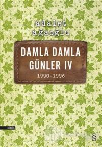 Damla Damla Günler 4 / 1990-1996