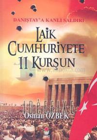 Laik Cumhuriyete 11 Kurşun