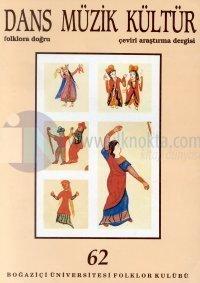 Dans Müzik KültürFolklora DoğruSayı: 62