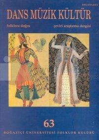 Dans Müzik KültürFolklora DoğruSayı: 63