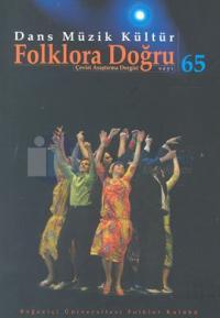 Dans Müzik KültürFolklora Doğru Sayı: 65
