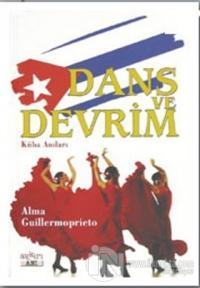 Dans ve Devrim Küba Anıları