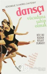 Dansçı Vücuduna Sahip Olmak %10 indirimli Veronique Schapiro-Chatenay