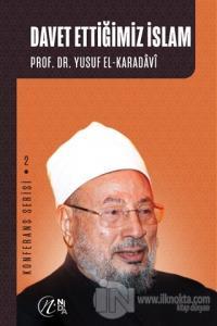 Davet Ettiğimiz İslam Yusuf el-Karadavi