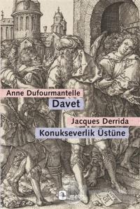 Davet - Konukseverlik Üstüne Jacques Derrida
