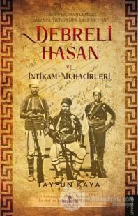 Debreli Hasan ve İntikam Muhacirleri