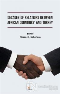 Decades of Relations Between African Countries' and Turkey