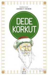 Dede Korkut Ahmet Demir