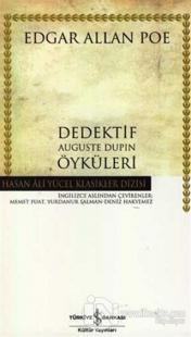Dedektif Auguste Dupin Öyküleri (Ciltli)
