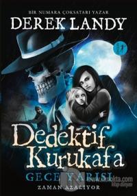 Dedektif Kurukafa - Gece Yarısı (Ciltli)