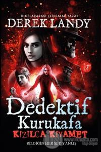 Dedektif Kurukafa - Kızılca Kıyamet (Ciltli)