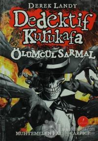 Dedektif Kurukafa : Ölümcül Sarmal (Ciltli)