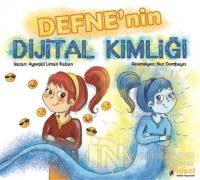 Defne'nin Dijital Kimliği