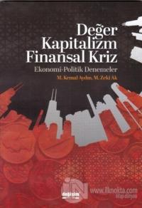 Değer Kapitalizm Finansal Kriz